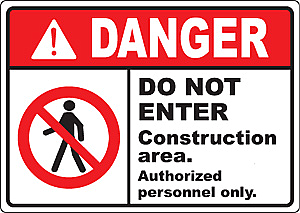 SIGN /& STICKER OPTIONS DANGER CONSTRUCTION SITE AUTHORISED PERSONS ONLY